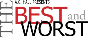 Best and Worst Movies